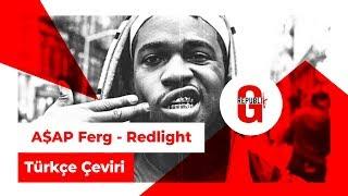 NGHTMRE & AAP Ferg - Redlight (Turkce Altyazili)