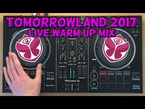 Tomorrowland 2017 Warm Up Live Mix   Pioneer DDJ-RB