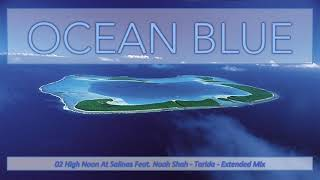 Ocean Blue - Balearic Trance in the Mix
