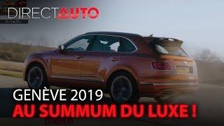 GENÈVE 2019 : UN SALON AU SUMMUM DU LUXE !
