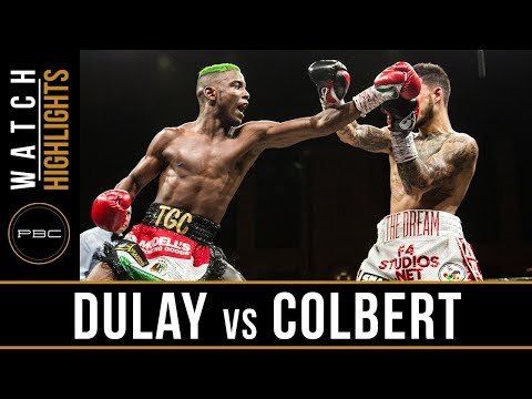 Dulay vs Colbert HIGHLIGHTS: PBC on FS1 - April 13, 2018