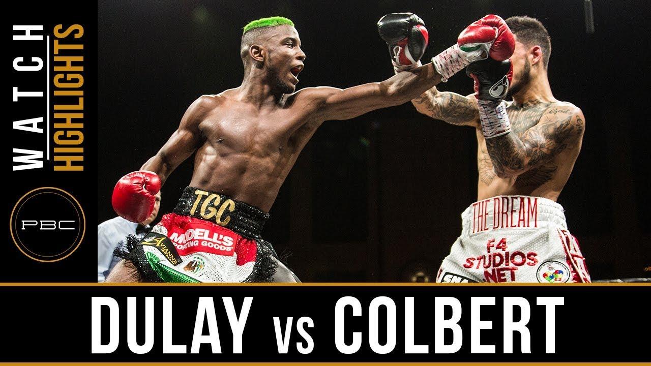 Dulay vs Colbert HIGHLIGHTS: PBC on FS1 - April 13, 2018
