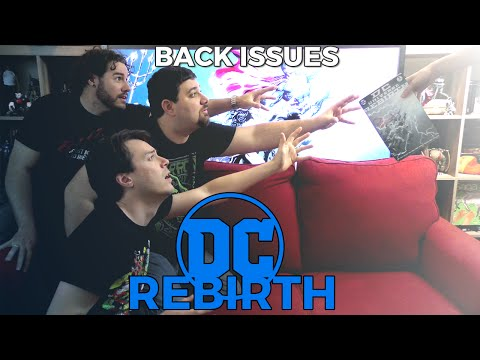 DC Rebirth on Back Issues