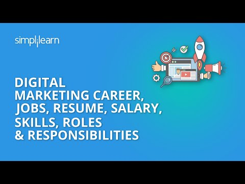 Digital Marketing Career, Jobs, Resume, Salary, Skills, Roles & Responsibilities | Simplilearn