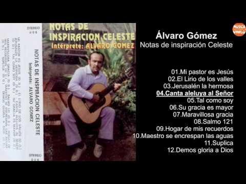 "Álvaro Gómez – Notas de inspiración Celeste ""Instrumental en Guitarra"""