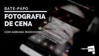 Fotografia de cena | Adriana Marchiori | GRUPOJOGO