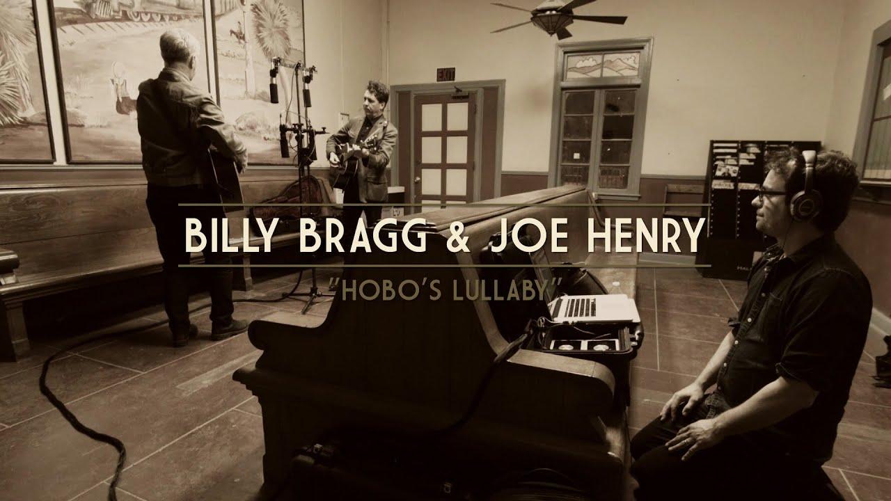 Genial Billy Bragg U0026 Joe Henry   Hobou0027s Lullaby