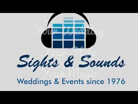 Sights & Sounds - Your Wedding, Your Style, Your Music