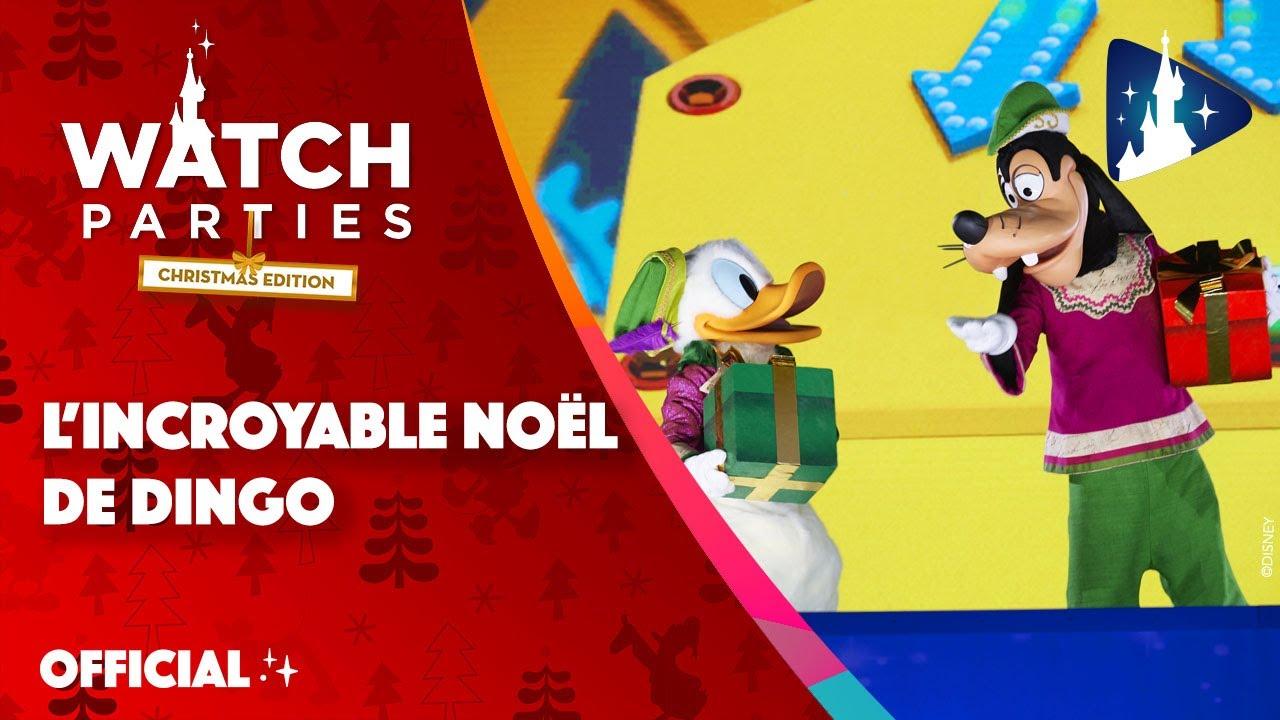 Disneyland Paris Watch Parties - L'incroyable Noël de Dingo🎄🌟