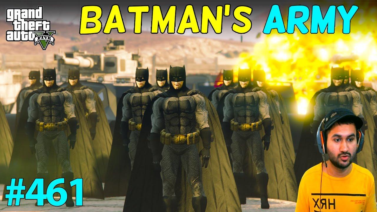 GTA 5 : BATMAN'S SUPER ARMY FOR END OF LOS SANTOS | GTA V GAMEPLAY #461