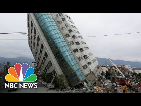 Deadly Earthquake Topples Buildings In Taiwan | NBC News