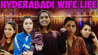 HYDERABADI WIFE LIFE || Hyderabad Diaries