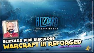 Blizzard pide disculpas por los fallos de Warcraft III: Reforged ¿Es suficiente? No