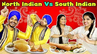 North Indian Vs South Indian Food Eating Challenge | नॉर्थ इंडियन VS साउथ इंडियन फ़ूड चैलेंज