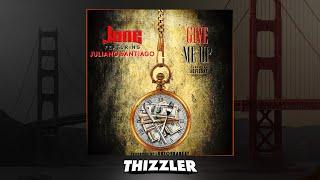 June ft. Juliano Santiago - Give Me Up (Prod. JuneOnnaBeat) [Thizzler.com Exclusive]