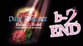Dark Romance 2: Heart Of The Beast (CE) - Bonus Ep2 - The End - w/Wardfire