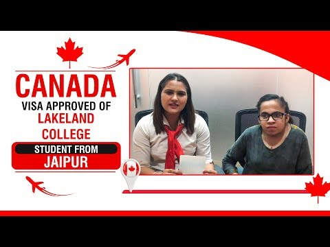 Canada Student Visa Approved | Lakeland College