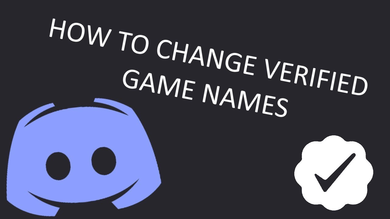 How to change verified game names on Discord (updated, better version)