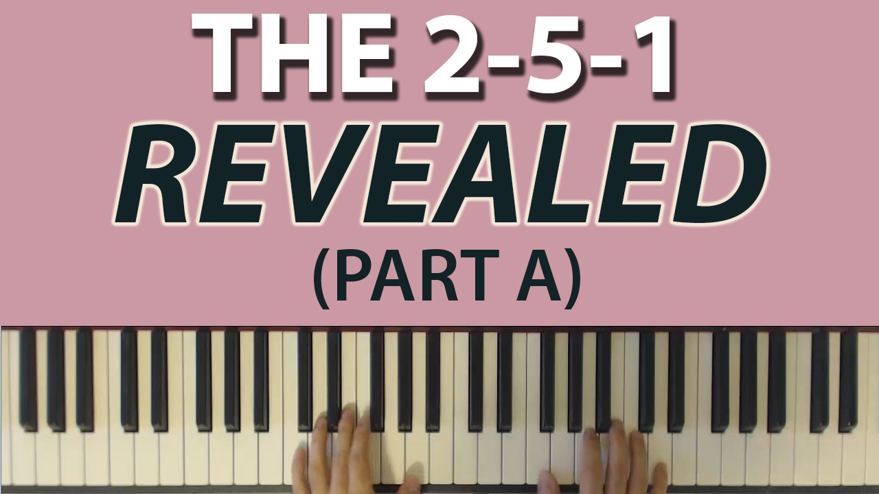 The most important chord progression the 2 5 1 part a the most important chord progression the 2 5 1 part a definitions hexwebz Gallery