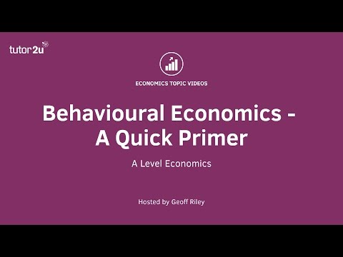 Rational Decision Making (Behavioural Economics) | Economics | tutor2u