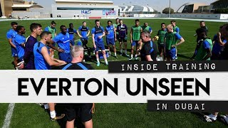 EVERTON UNSEEN #5: INSIDE TRAINING IN DUBAI