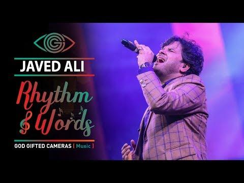   Mere Rashke Qamar     Javed Ali     Live Performance     Rhythm & Words     God Gifted Cameras  