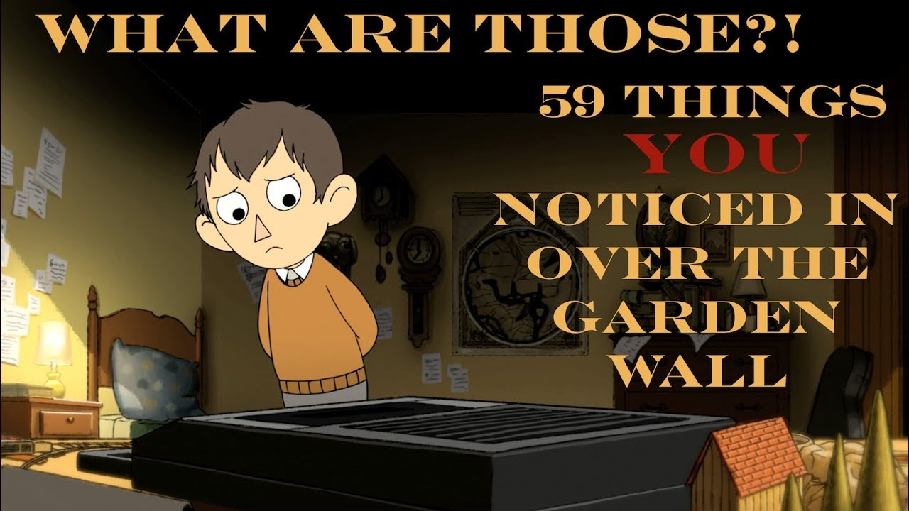 59 Things You Noticed In Over The Garden Wall Youtube