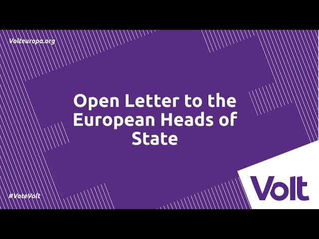 YouTube: Volt's Open Letter to European Heads of State