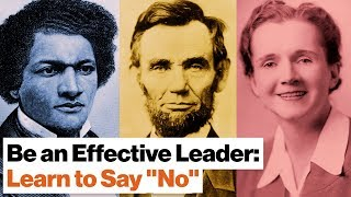 """Want to Be an Effective Leader? Learn to Say """"No""""   Nancy Koehn"""