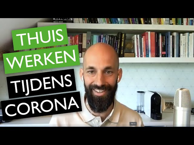 THUISWERKEN tijdens Corona | Praktische time management tips | ✅MentorMax.nl