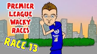 🚦RACE 13🚦 Premier League Wacky Races (Man City 1-4 Liverpool Vardy Record breaker)