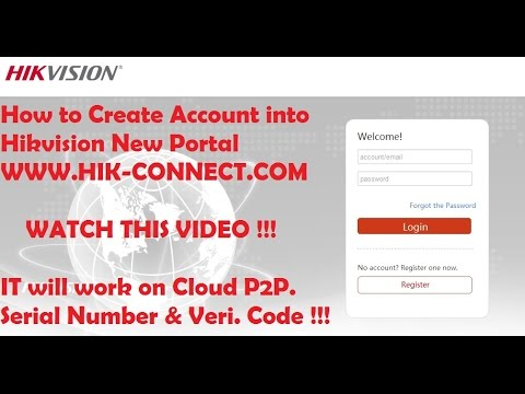 Hik Connect Web Portal :: How to Create account into Hik