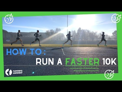 How To Run A Faster 10k! | 6 Key Workouts + Race Tips
