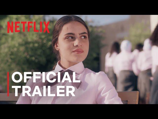 AlRawabi School for Girls | Official Trailer | Netflix