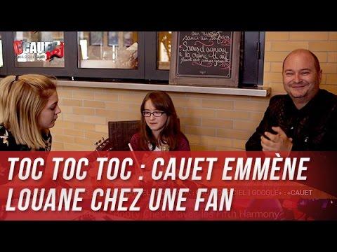 TOC TOC TOC : Cauet emmène Louane chez une fan de 11 ans Part 2 - C'Cauet sur NRJ