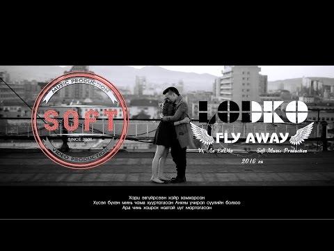 LoDko - Fly away  ( Official Video ) 2016
