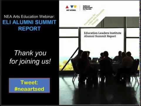 NEA Arts Education May 2014 Webinar: Education Leaders Institute