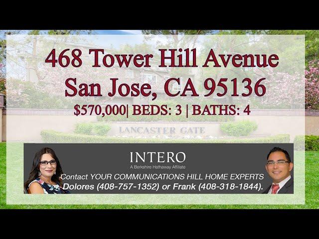 468 TOWER HILL AVENUE, SAN JOSE, CALIFORNIA 95136