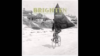 Brighten - Whoever You Are w/ Lyrics
