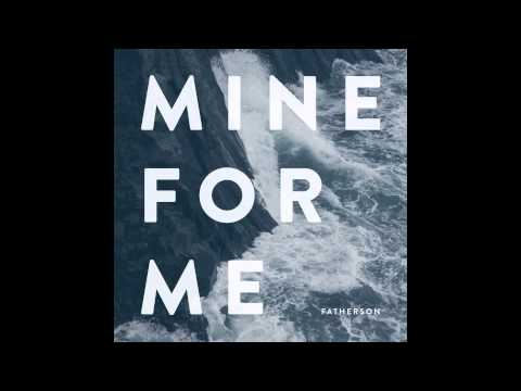 Fatherson - Mine For Me (We Were Promised Jetpacks Remix)