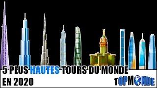 TOP 5 Des Tours Les Plus Hautes Du Monde En 2020