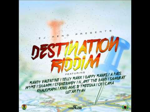 Destination Riddim Mix (Full) Feat. Lutan Fyah, Gappy Ranks, ( ZJ Heno Productions) (January 2017)