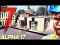 Alpha 17 Fortification | 7 Days To Die | Experimental S2 EP21