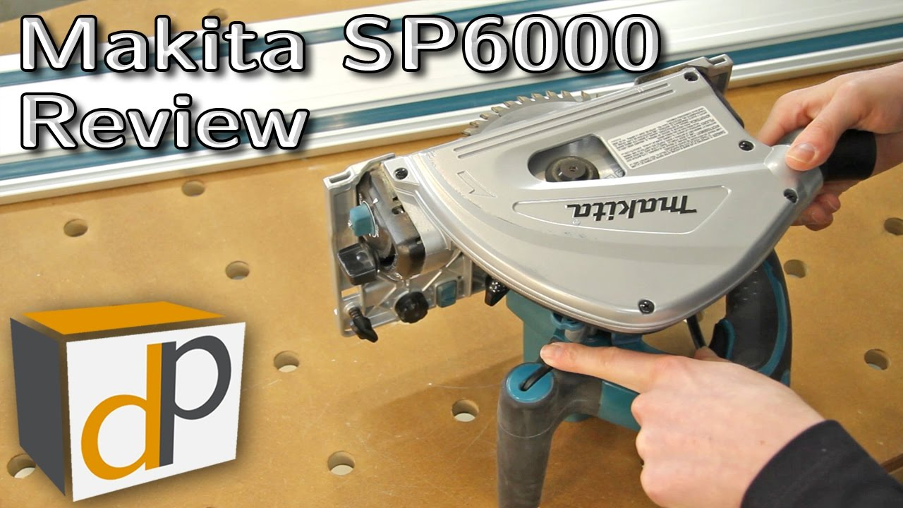 Makita Sp6000 Track Saw Review Youtube