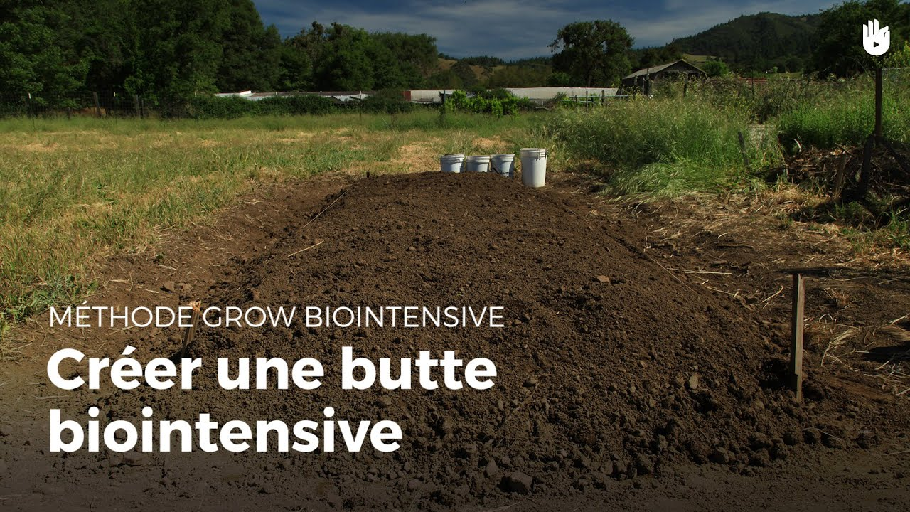 Bien connu Créer une butte biointensive | Agriculture durable - YouTube ON96