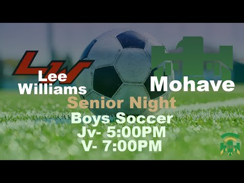 Lee Williams High School vs Mohave High School - Jv/V Boys Soccer