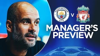 WE NEED A PERFECT PERFORMANCE | Pep Press Conference | City v Liverpool Champions League