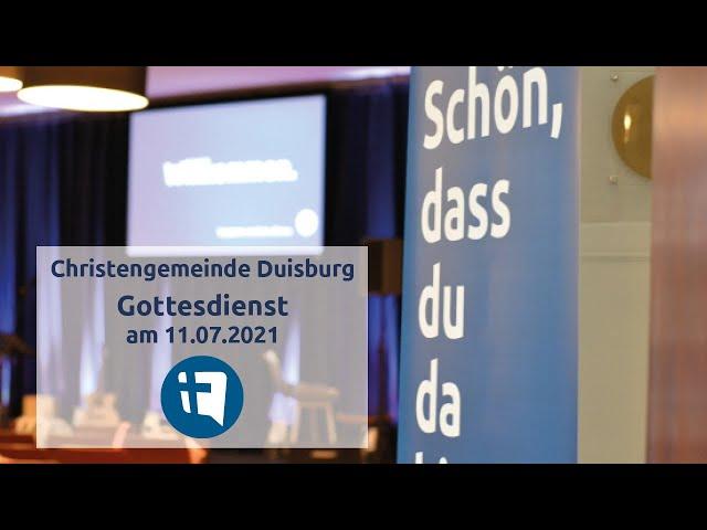 Christengemeinde Duisburg e.V. // Online-Gottesdienst // 08.08.2021