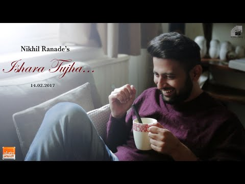 Ishara Tujha | Marathi Romantic Song | Nikhil Ranade