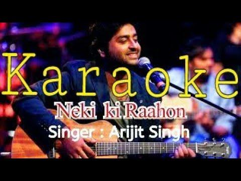 Neki ki raah Full karaoke (Karaoke Websites) with lyrics instrumental Song | Traffic | Arijit singh